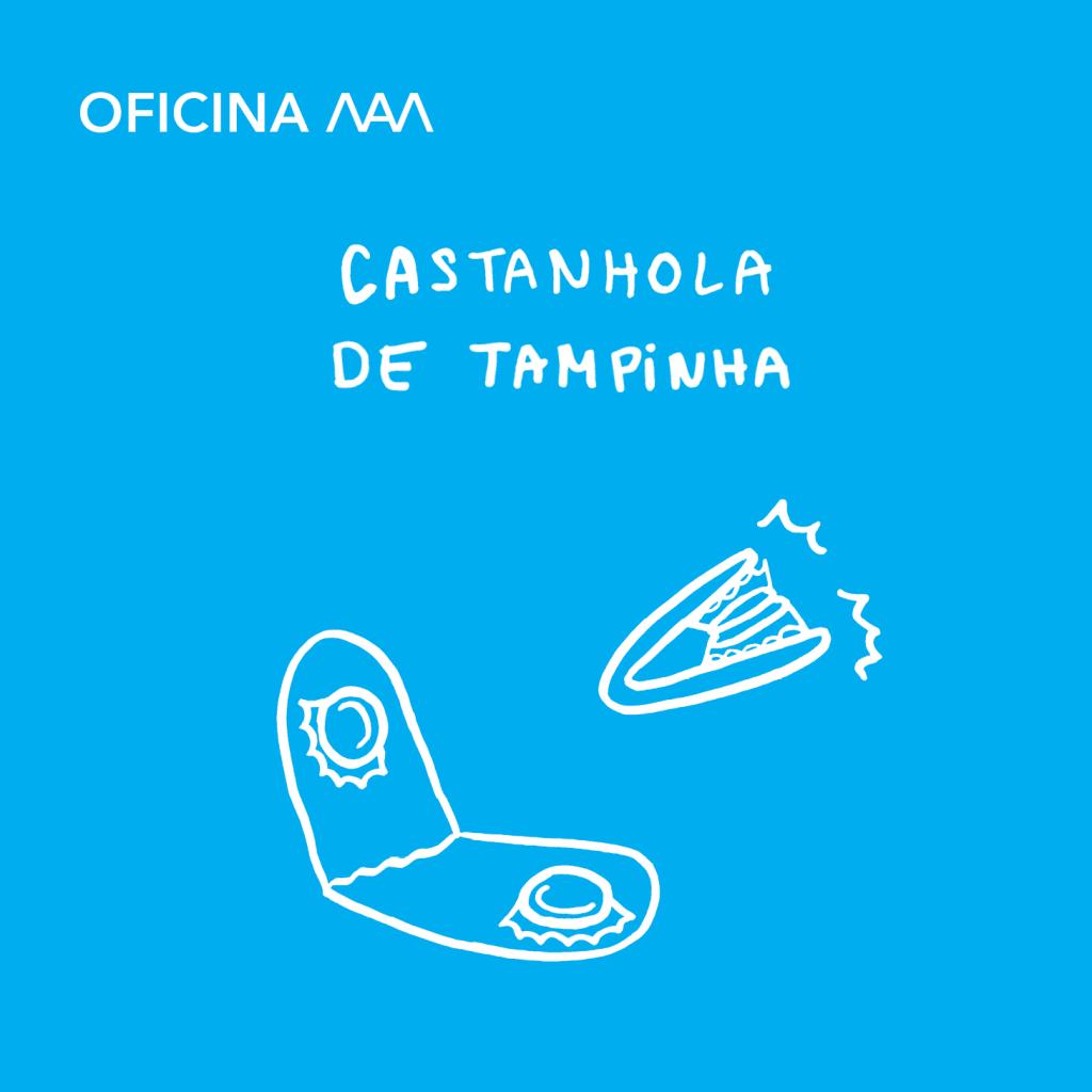 Castanhola de tampinha